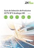 Guía de Selección de Productos CCTV IP / Análogo HD